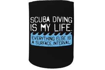 123t Stubby Holder - OW scuba diving is my life open water SCUBA DIVING - Funny Novelty