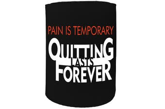 123t Stubby Holder - pain temp quitting - Funny Novelty