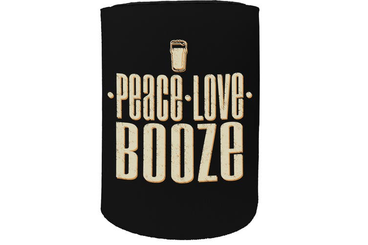 123t Stubby Holder - peace love booze - Funny Novelty