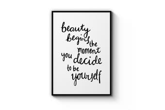 """""""Beauty Begins..."""" Quote Wall Art"""