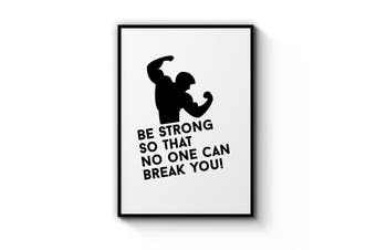 """""""Be Strong"""" Fitness Quote Wall Art"""