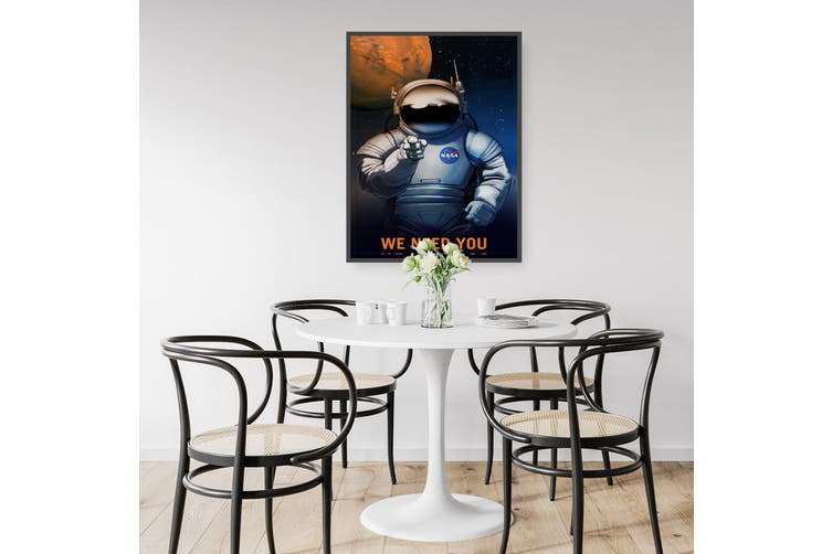 We Need You (Space) Wall Art