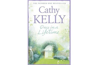 Once in a Lifetime -Cathy Kelly Fiction Book Aus Stock