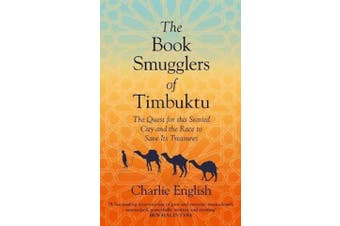 The Book Smugglers of Timbuktu History Book Aus Stock