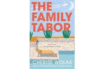 The Family Tabor -Cherise Wolas Fiction Book Aus Stock