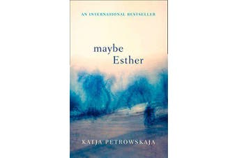 Maybe Esther -Katja Petrowskaja History Book Aus Stock
