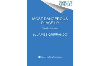 Most Dangerous Place [Large Print]: Jack Swyteck - Fiction Book Aus Stock