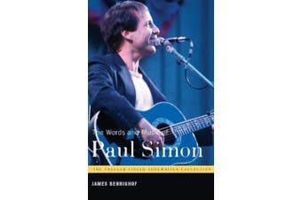 The Words and Music of Paul Simon: Praeger Singer-Songwriter Collection