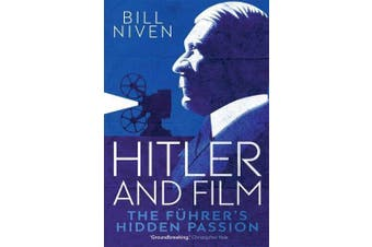 Hitler and Film: The Fuhrer's Hidden Passion -Niven, Bill Performing Arts Book