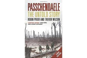 Passchendaele: The Untold Story; Third Edition - History Book Aus Stock