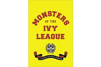 Monsters of the Ivy League - Education Book Aus Stock