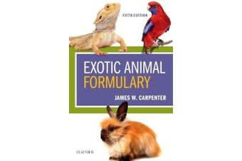 Exotic Animal Formulary -James W. Carpenter,Chris Marion Science Book Aus Stock