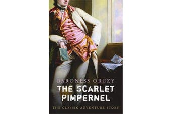 The Scarlet Pimpernel -Baroness Orczy History Book Aus Stock