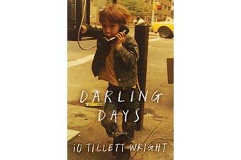 Darling Days: A New York City Childhood -iO Tillett Wright Business Book