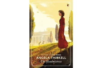 The Headmistress: Virago Modern Classics -Thirkell, Angela Fiction Novel Book