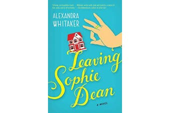 Leaving Sophie Dean -Whitaker, Alexandra Fiction Book Aus Stock