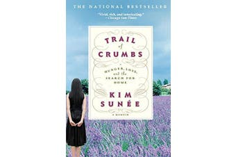 Trail of Crumbs: Hunger, Love, and the Search for Home - Biography Book