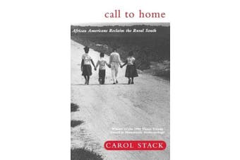 Call to Home: African-Americans Reclaim the Rural South - Social Sciences Book
