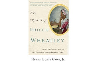 The Trials of Phillis Wheatley Social Sciences Book Aus Stock
