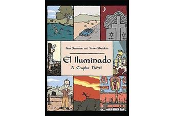El Iluminado: A Graphic Novel -Stavans, Ilan,Sheinkin, Steve History Novel Book