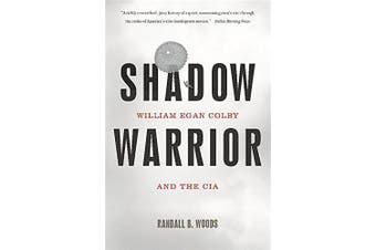 Shadow Warrior: William Egan Colby and the CIA - History Book Aus Stock