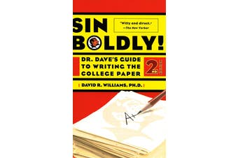 Sin Boldly!: Dr. Dave's Guide to Writing the College Paper - Language Arts Book
