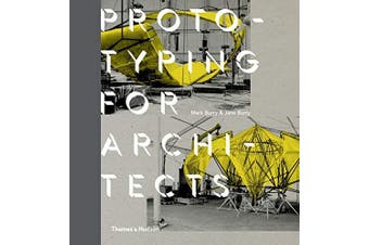 Prototyping for Architects -Burry, Mark,Burry, Jane Art Book Aus Stock