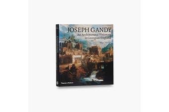 Joseph Gandy: An Architectural Visionary in Georgian England Aus Stock