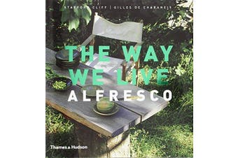 The Way We Live: Alfresco (Way We Live... S.) - Health & Wellbeing Book