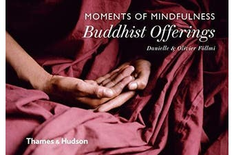Moments of Mindfulness: Buddhist Offerings -Follmi, Danielle Religion Book