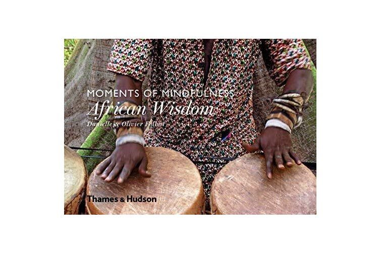 Moments of Mindfulness: African Wisdom -Danielle Follmi Religion Book Aus Stock