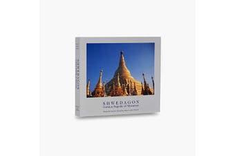 Shwedagon: Golden Pagoda of Myanmar - Photography Book Aus Stock