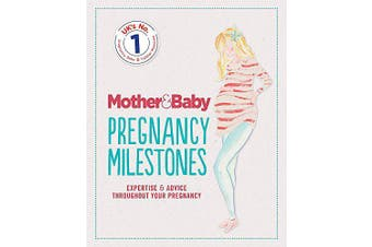 Mother&Baby: Pregnancy Milestones -The Mother&Baby Team Health & Wellbeing Book