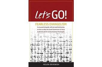 Let's Go!: Fearless Evangelism -Devenish, Helen Religion Book Aus Stock