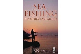 Sea Fishing Properly Explained -Ian Ball Sports & Recreation Book Aus Stock