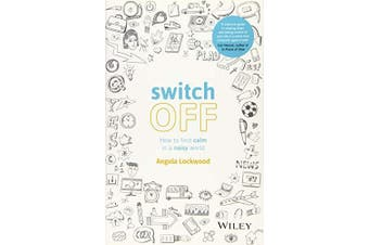 Switch Off: How to Find Calm in a Noisy World -Angela Lockwood Languages Book