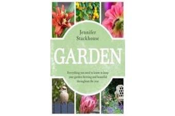 Garden -Jennifer Stackhouse Home & Garden Book Aus Stock