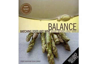 Balance: Matching Food and Wine: What works and Why - Cooking Book Aus Stock