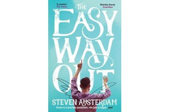 The Easy Way Out -Steven Amsterdam Fiction Novel Book Aus Stock
