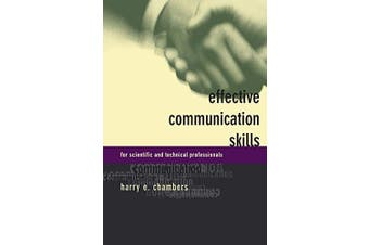 Effective Communication Skills for Scientific and Technical Professionals
