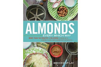 Almonds Every Which Way Cooking Book Aus Stock