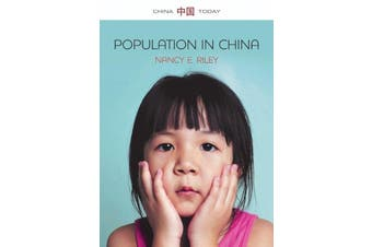 Population in China: China Today -Riley, Nancy E. Social Sciences Book