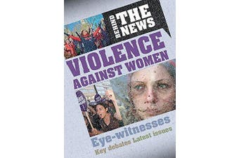 Behind the News: Violence Against Women (Behind the News) - Languages Book
