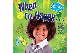My Feelings: When I'm Happy (My Feelings) -Moira Butterfield Languages Book