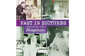 Past in Pictures: A Photographic View of Hospitals (Past in Pictures) Aus Stock