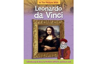 In the Picture With Leonardo da Vinci: In the Picture with - Languages Book