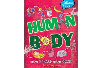 Mind Webs: Human Body (Mind Webs) -Claybourne, Anna Children's Book Aus Stock