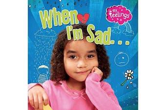 My Feelings: When I'm Sad (My Feelings) -Butterfield, Moira Languages Book