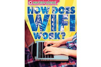 High-Tech Science: How Does Wifi Work? (High-Tech Science) - Languages Book