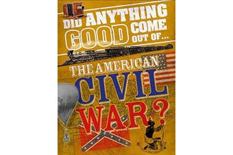 Did Anything Good Come Out of... the American Civil War? Languages Book